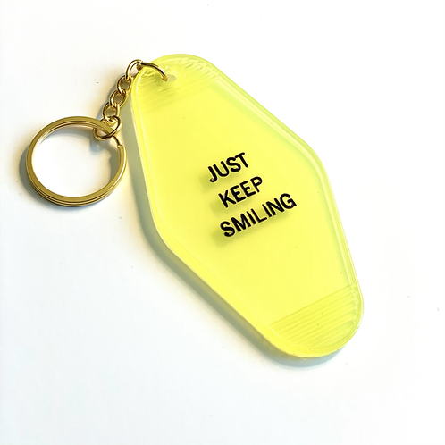 Just Keep Smiling Hotel Keychain