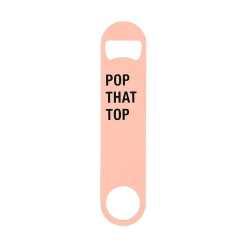 Pop That Top Bottle Opener