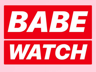 Babe Watch - Ashley Buckner