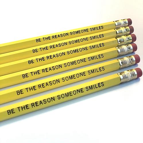 Be The Reason Someone Smiles Pencil Set