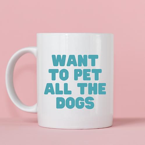 Want to Pet Dogs Mug