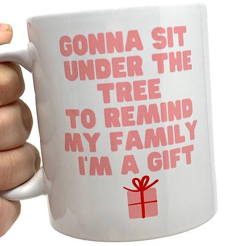 Gonna Sit Under the Tree Holiday Mug