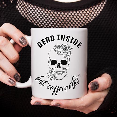 Dead Inside But Caffeinated Mug