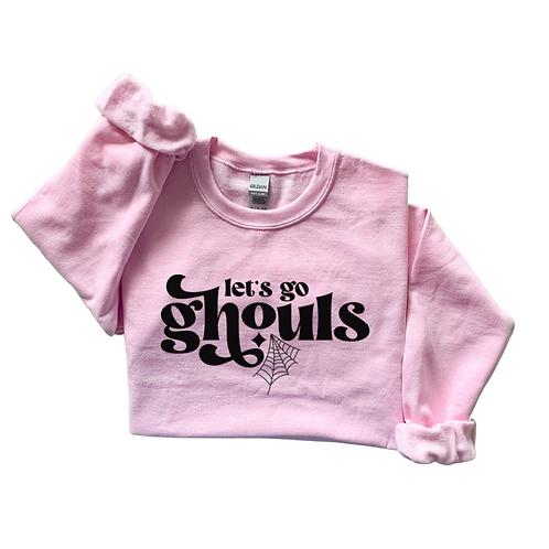 Let's Go Ghouls Sweatshirt