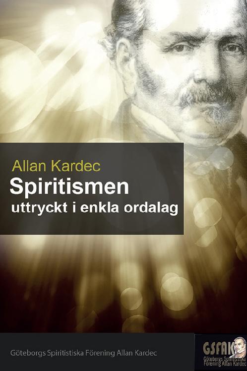 Spiritismen uttryckt i enkla ordalag
