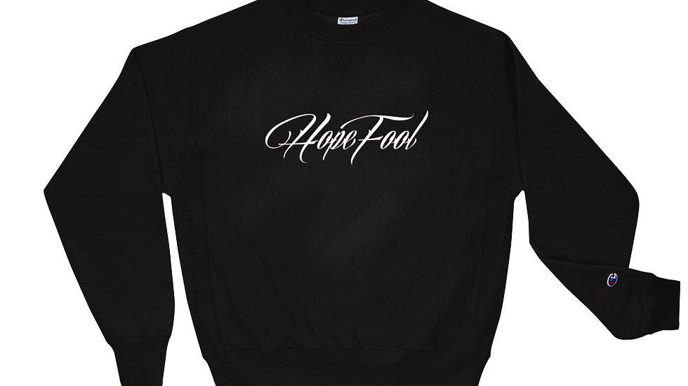 HopeFool Champion Sweatshirt