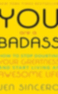 You are a badass how to stop doubting yo