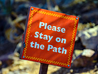 """""""Please Stay on the Path"""""""