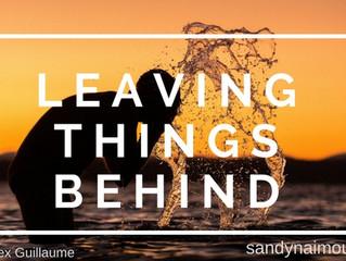 Leaving Things Behind