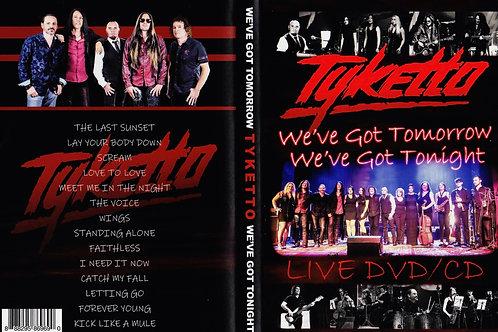 We've Got Tomorrow, We've Got Tonight - DVD/CD (2 disc)