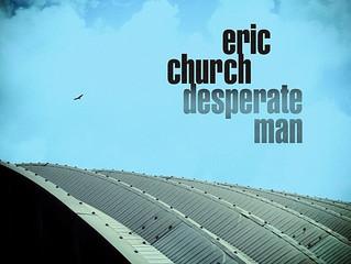 Album Review: Eric Church - 'Desperate Man'