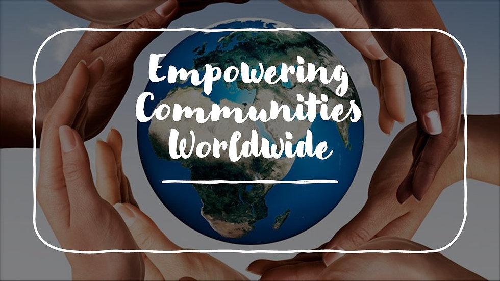 Empowering Communities Worldwide 2.jpg