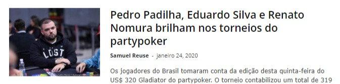 Pedro Padilha, Eduardo Silva e Renato Nomura brilham nos torneios do partypoker
