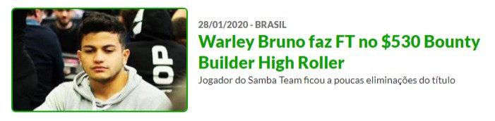Warley Bruno faz FT no $530 Bounty Builder High Roller