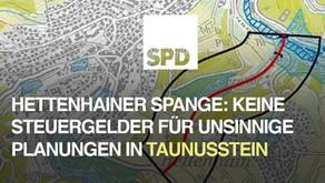 SPD zur Hettenhainer Spange: Keine Steuergelder für unsinnige Planungen