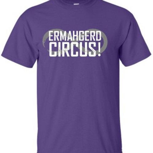 Ermahgerd Circus! Purple Tee