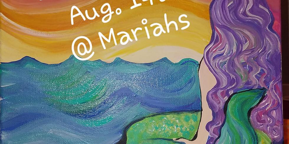 Mermaid Dreaming @ Mariahs Aug. 14th