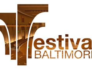 Festival Baltimore - a dream coming true