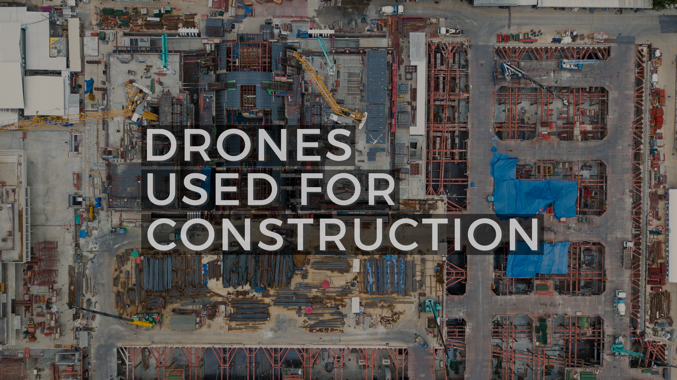 Construction photos using drones.