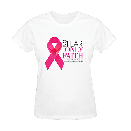No Fear. Only Faith! (Breast Cancer Awareness)