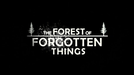 Forest of Forgotten Things Opener