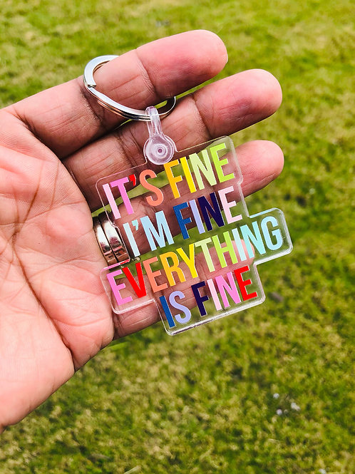 PRE ORDER - It's Fine I'm Fine Everything Is Fine Key Chain - 3 keychains