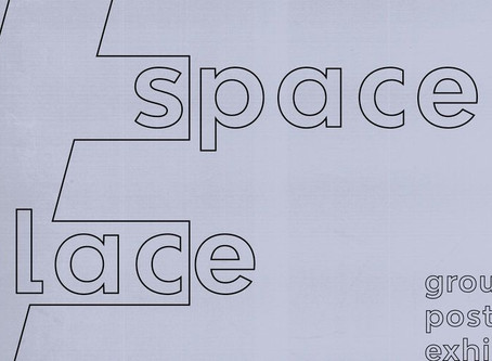 Group exhibition: Space ≠ Place