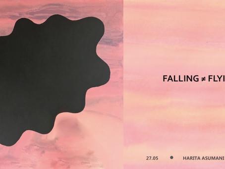 FALLING ≠ FLYING