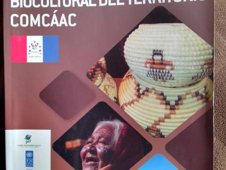 Publican el Protocolo Comunitario Biocultural del Territorio Comcáac