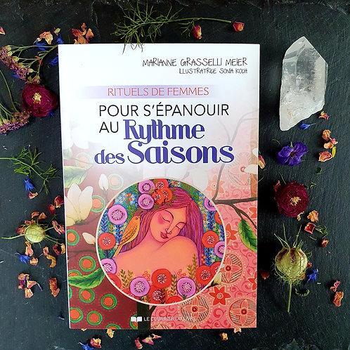 Rituels de Femmes pour s'épanouir au rythme des saisons - Marianne Grasseli