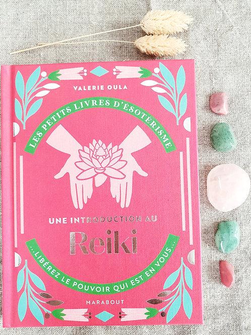 Une introduction au Reiki - Valérie Oula