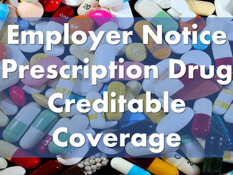Annual Notice to All Medicare-eligible Employees and Spouses About Prescription Drug Coverage