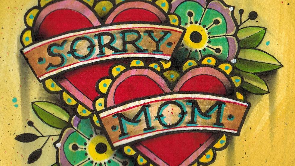 """Sorry Mom Tattoo"" - Vinyl Sticker (3 x 3"")"