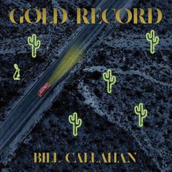 bill-callahan-gold-record-1024x1024