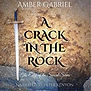 Gabriel-ACrackInTheRock.jpg