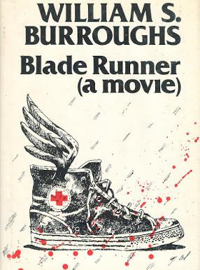 Blade Runner by William S. Burroughs