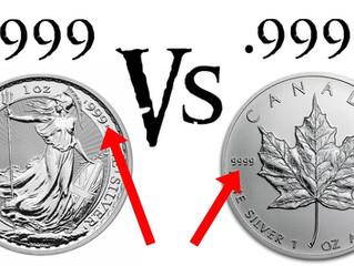 Silver: .999 Fine Silver & .9999 Fine Silver