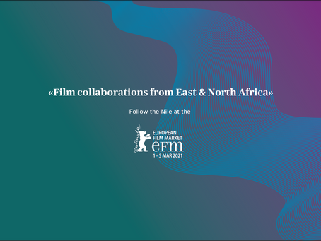 UPCOMING TALENT FROM EAST AND NORTH AFRICA TO PITCH AT THE EUROPEAN FILM MARKET - 2021