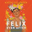felix-ever-after-kacen-callender-audio-b
