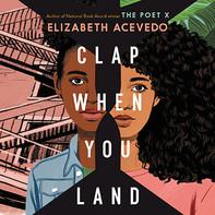 clap-when-you-land-elizabeth-acevedo-aud
