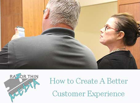 How to Create a Better Customer Experience
