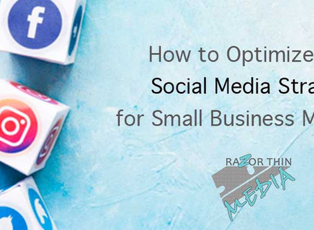 How to Optimize Your Social Media Strategy for Small Business Marketing in Arizona