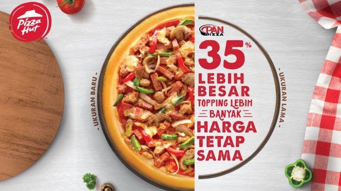 Pan Pizza Reguler Lebih Besar 35%