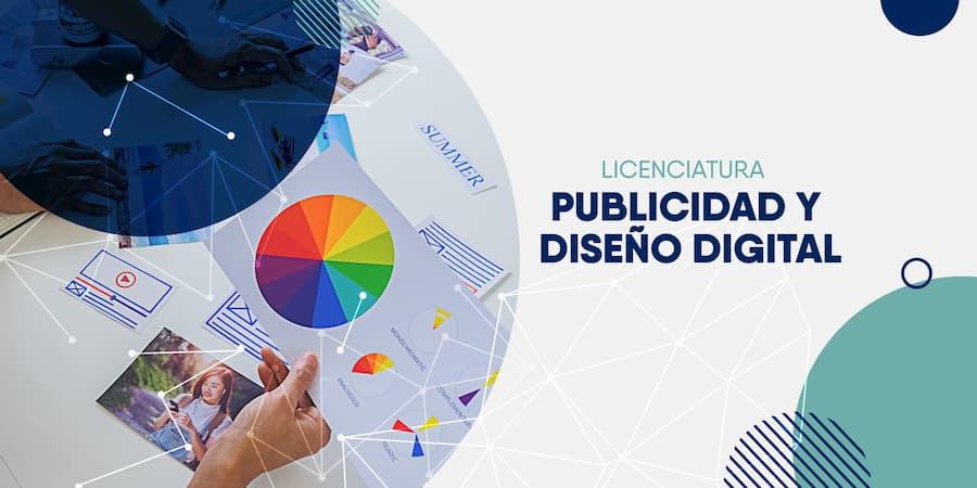 Licenciatura en Publicidad y Diseño Digital