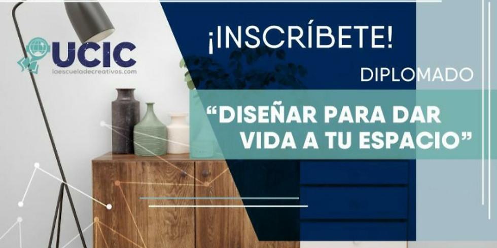 """Diplomado Interiorismo """"Diseña para dar vida a tu espacio"""""""