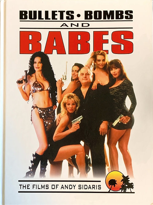 Bullets, Bombs And Babes Coffee Table Book