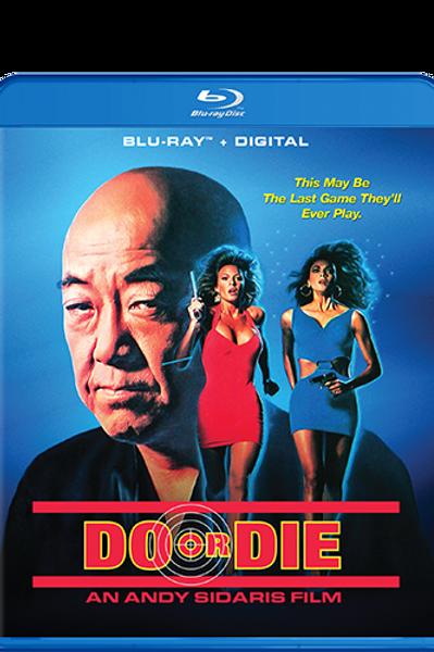 Do or Die on Blu-Ray