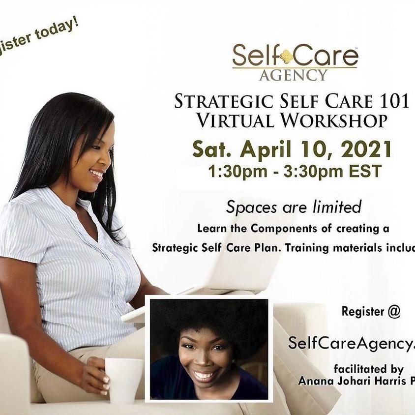 Strategic Self Care 101 Workshop