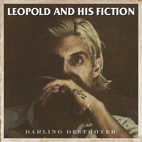 Leopold And His Fiction - Darling Destoyer
