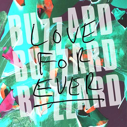 Buzzard Buzzard Buzzard - Love Forever